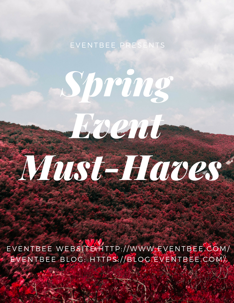 spring event must-haves